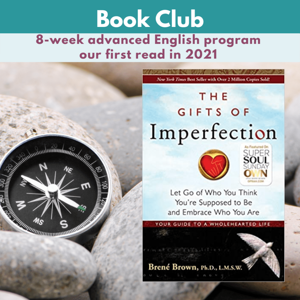 The Gifts of Imperfection by BRene Brown, English Book Club for nonnative speakers of English