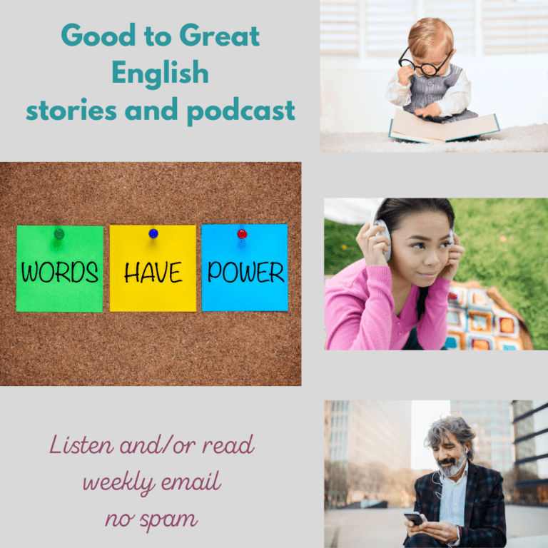 The Good to Great English NEwsletter and Podcast